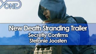 New Death Stranding Trailer Secretly Confirms Stefanie Joosten
