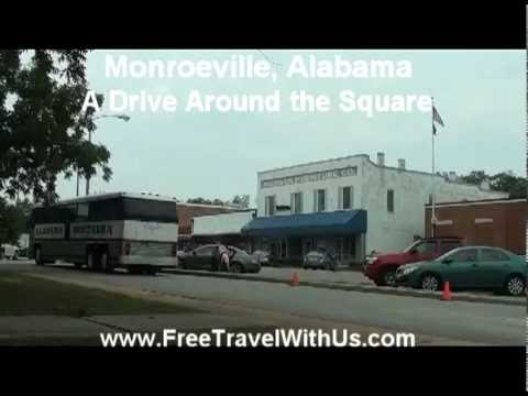Monroeville, Alabama - A Drive Around the Square