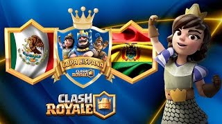 Clash Royale | Mexico Vs Bolivia | Copa Hispana