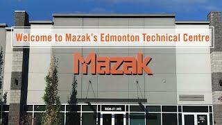 Mazak Edmonton Technical Centre Video Tour
