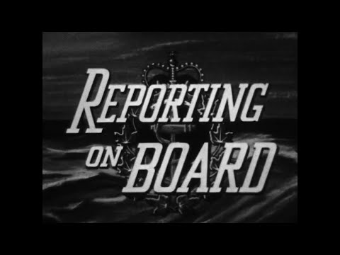 """""""Reporting On Board""""- Royal Canadian Navy (1961)"""
