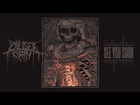 Chelsea Grin - See You Soon