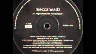 Meccaheadz - Night Skool (The Headzmaster)