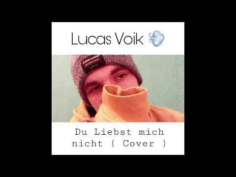 Lucas Voik - Du liebst mich nicht  Ado Kojo Cover