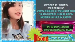 Download Lagu Karaoke Lagu Semule Satu Hati Sampai Mati Tanpa Vokal Pria By. ILSong mp3