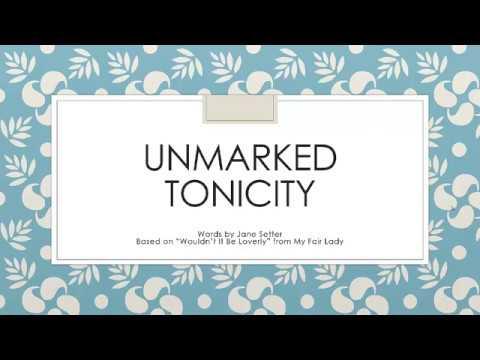 Unmarked Tonicity Karaoke