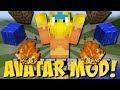 AVATAR MOD 2 (Starke Feuer-, Wasser- und Erd-Kräfte) [Deutsch]
