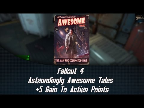 Fallout 4 Astoundingly Awesome Tales +5 Gain To Action Points