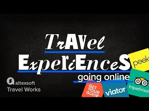 Travel Experiences: How Viator, GetYourGuide, Peek, And Others Change Tours And Attractions Industry