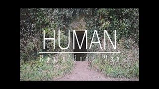 Rag'n'Bone Man - Human (Unofficial Music Video)