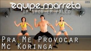 Baixar Pra Me Provocar - Mc Koringa | Coreografia Professor Jefin