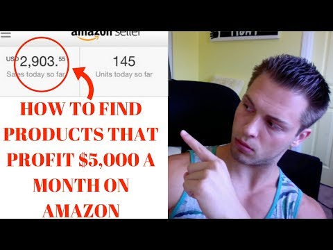 How I Find Products That Make Me $5,000 PROFIT A MONTH EACH On Amazon ***IN 2017***