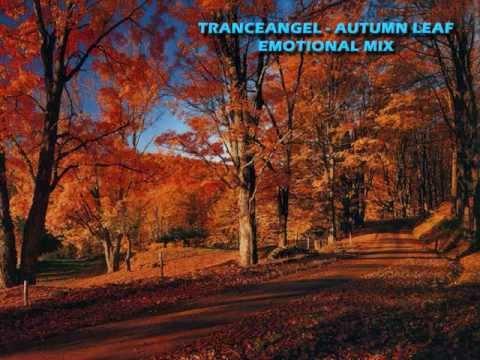 Tranceangel - Autumn Leaf (Emotional Mix)