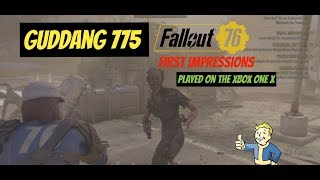 Guddang 775 Fallout 76 Beta First Impressions on the Xbox One X
