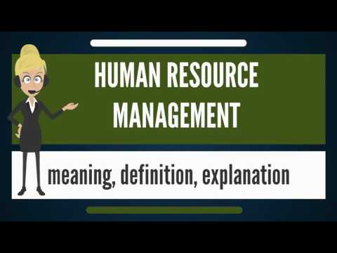 What is HUMAN RESOURCE MANAGEMENT? What does HUMAN RESOURCE MANAGEMENT mean?