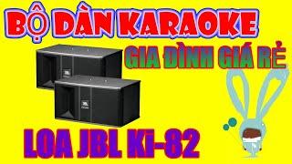 Bộ dàn karaoke gia đình loa JBL Ki 82 giá rẻ 8tr800 tại 769 Audio 0909 933 916