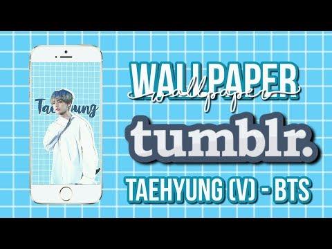 Tutorial Wallpaper Tumblr #3 | Taehyung (V) BTS | Canal I'm Soon