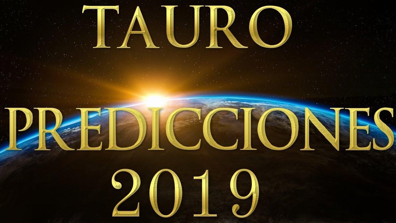 ♉ TAURO PREDICCIONES 2019 PARA TODO EL AÑO