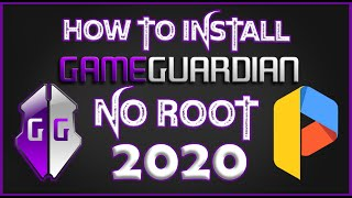 Download How To Install Game Guardian   NO ROOT 2020