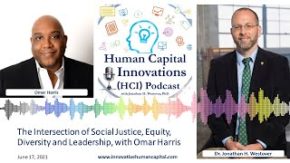 HCI Webinar: The Intersection of Social Justice, Equity, Diversity & Leadership, with Omar L. Harris