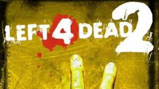 Left 4 Dead 2 Soundtrack -