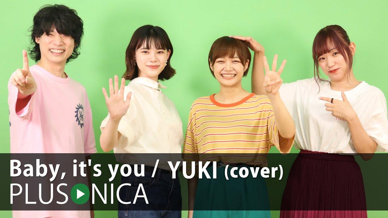 Baby, it's you / YUKI (cover)