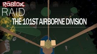 (Old) Roblox: 101st Airborne Division Raid Pt1