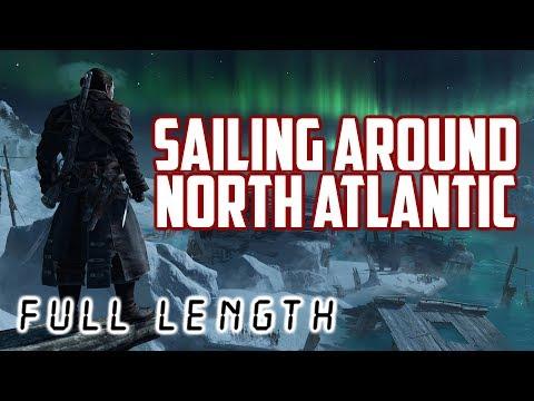 Assassin's Creed Rogue // Sailing Around North Atlantic (Full Length)