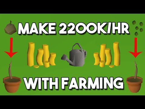 How to Make 2200K/hr With Farming! - Oldschool Runescape Money Making Method! [OSRS]