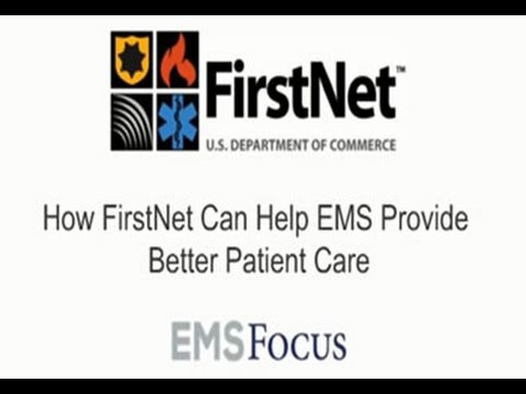 EMS Focus: How FirstNet Can Help EMS Providers
