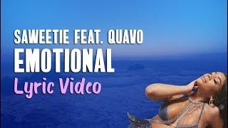 Saweetie feat. Quavo - Emotional (Lyrics)