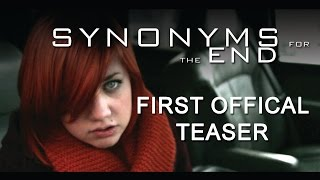 Synonyms for the End (2015) Movie OFFICIAL TEASER