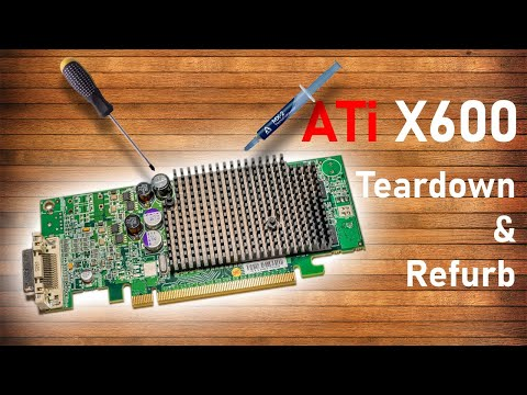 Teardown Ep1 - ATI's Little Radeon X600!