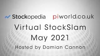 Stockopedia/piworld Virtual StockSlam May 2021 hosted by Damian Cannon