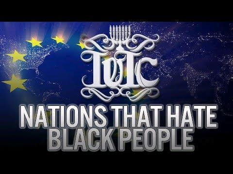 The Israelites: Nations That Hate Black People