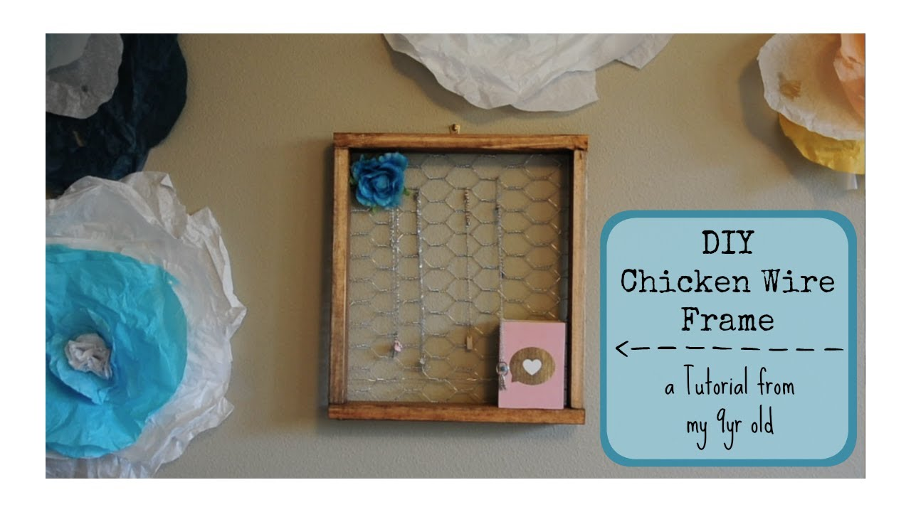 DIY Farmhouse Style Frame | Chicken wire frame tutorial - YouTube