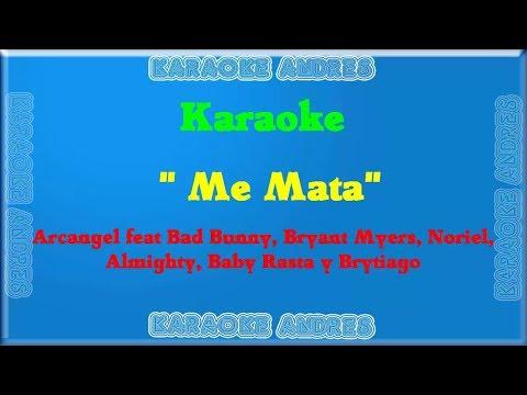 Me Mata |Karaoke| Bad Bunny x Arcangel x Bryant Myers x Almighty x Noriel x Baby Rasta
