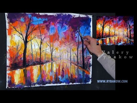 How to Oil Paint like Leonid Afremov painting lessons - Oil Painting tutorial - Rainy Night Park.