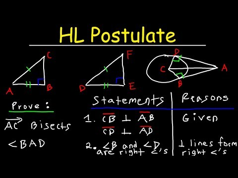 Hypotenuse Leg Theorem, HL Postulate, Triangle Congruence, Two Column Proofs, Geometry, CPCTC