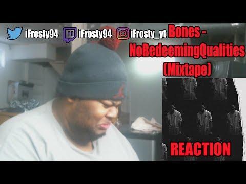 Bones NoRedeemingQualities (Album) Reaction