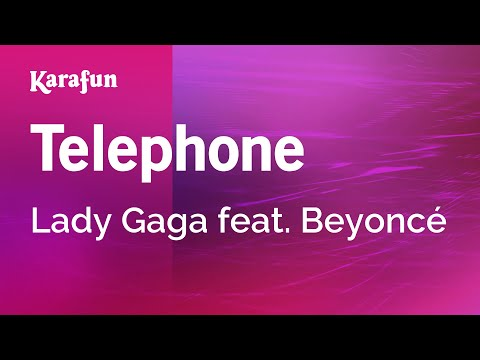 Karaoke Telephone - Lady Gaga *