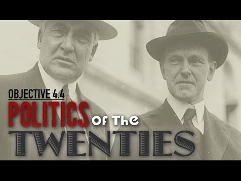 Objective 4.4- Politics of the 1920's
