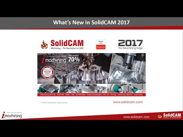 What s New in SolidCAM 2017