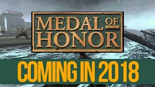 Medal of Honor Coming 2018/2019! (Prediction)