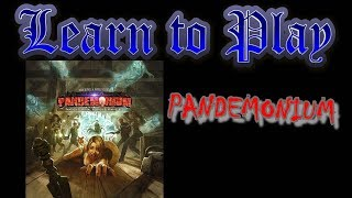 Learn to Play: Pandemonium