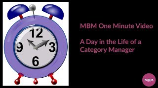 A Day in the Life of a Category Manager | Category Management Tips | MBM One Minute Video