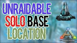 UNRAIDABLE Solo Base Spot! Ep 15 | Small Tribes | ARK(Official PvP)