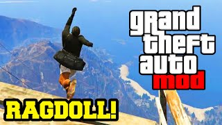 "GTA 5 PC Mods - ""RAGDOLL"" Hilarious Mod Showcase - GTA V PC Mod Gameplay"