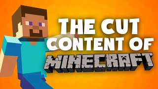 The Cut Content Of: Minecraft - TCCO