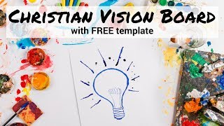 Gambar cover How to Create a Christian Vision Board | FREE TEMPLATE